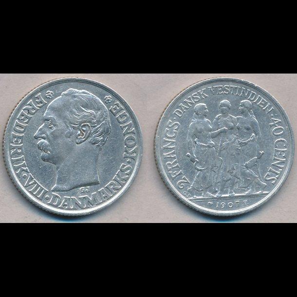 1907, Dansk Vestindien, Frederik VIII, 40 cents, 2 francs, 1+, lbnr 30