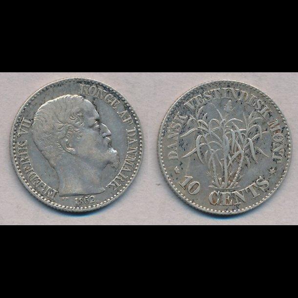 1862, Dansk Vestindien, Frederik VII, 10 cents, 1+ / 1, S18, H20
